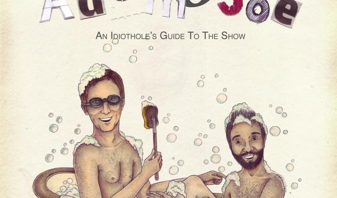 Adam and Joe Idiothole'sGuide